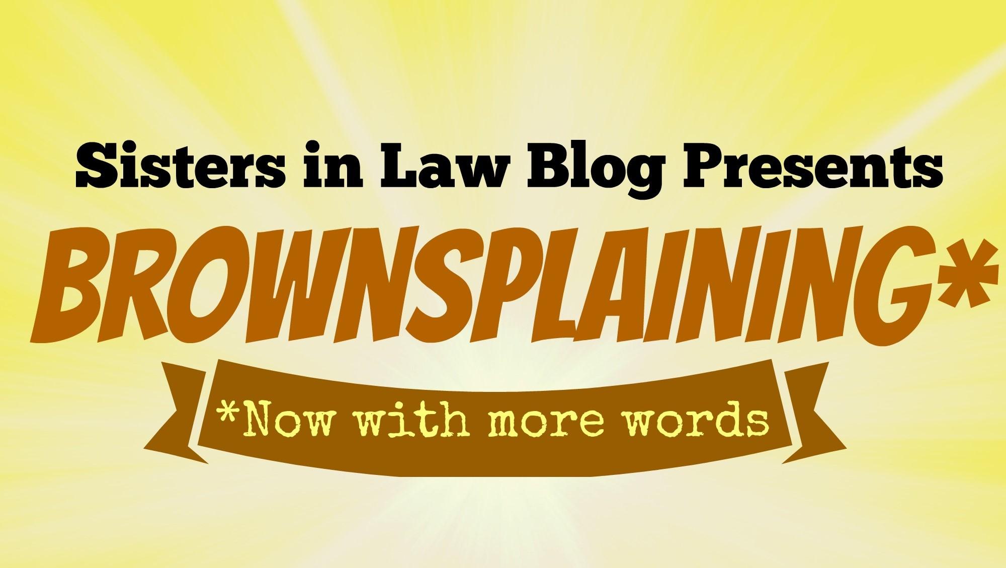 Brownsplaining title